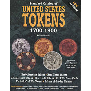 RULAU   Standard Catalog ou United States Tokens  1700-1900